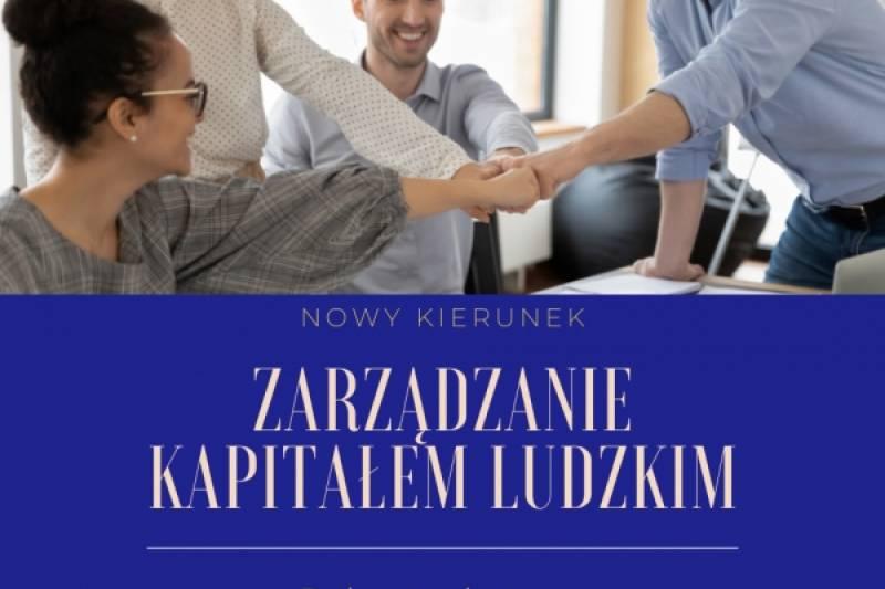 Nowy kierunek - Zarządzanie Kapitałem Ludzkim
