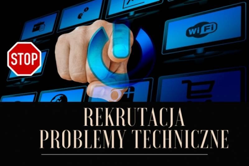Rekrutacja - problemy techniczne z aktywacją konta rekrutacja on-line, logowaniem i odbiorem maili